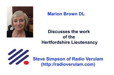 Marion Brown DL Discusses the work of Hertfordshire Lieutenancy on Radio Verulam